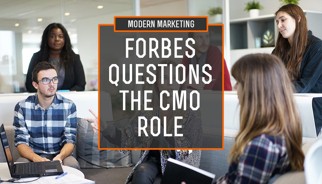 Forbes Questions the CMO Role