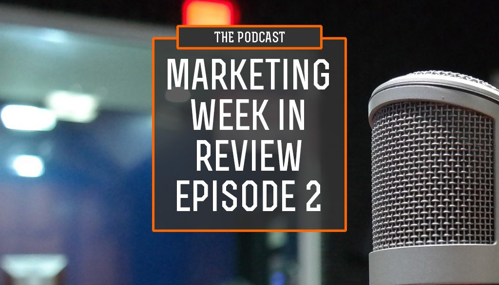 Marketing Podcast Episode 2
