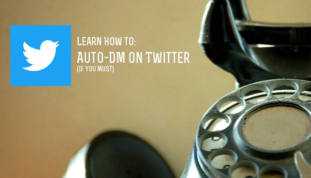 How to Auto DM on Twitter